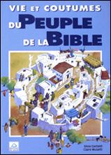 Vie et coutumes du peuple de la Bible
