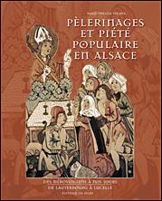 Pèlerinages et piété populaire en Alsace
