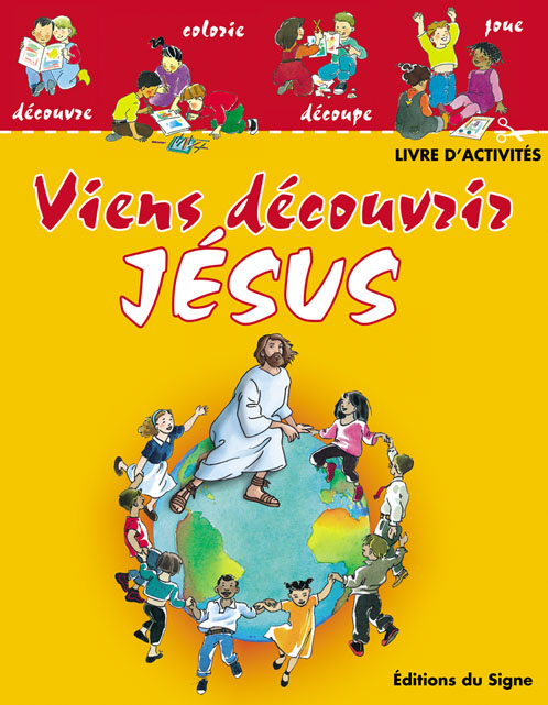 Viens découvrir Jésus