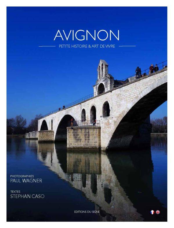 Avignon – Petite histoire et art de vivre
