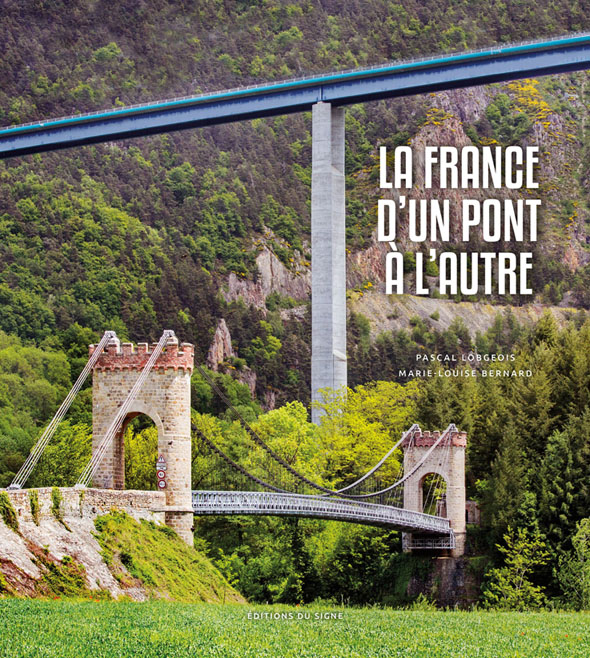La France d'un pont à l'autre