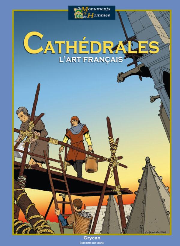Cathédrales : l'art français